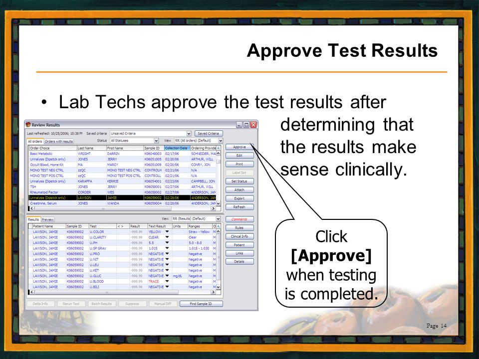 Click [Approve] when testing is completed.